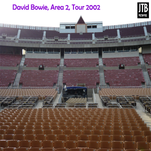 David Bowie 2002-08-02 Wantagh (NY) ,Jones Beach Amphitheatre - Jones Beach 2002-08-02 - (Area 2 Festival) - SQ 8,5