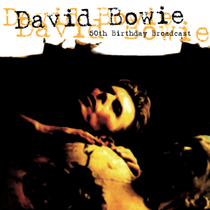 David Bowie 1997-01-08 New York ,Madison Square Garden - BBC 50th Birthday Broadcast - (Broadcast January 8th 1997) - SQ 9,5