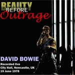 David Bowie 1978-06-15 Newcastle ,The City Hall - Beauty Before Outrage - SQ 7,5
