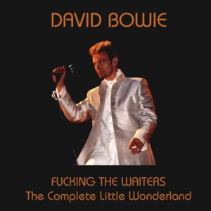David Bowie 1997-06-03 London ,Hanover Grand - Fucking The Waiters - SQ -8