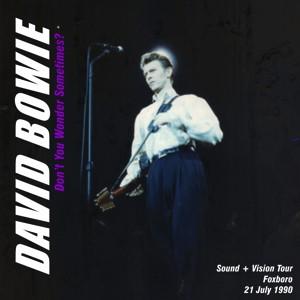 David Bowie 1990-07-21 Foxboro ,Sullivan Stadium - Don't You Wonder Sometimes ? - SQ 8+