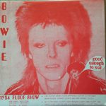 David Bowie 1973 august 18-20 - 1984 Floor Show - Good Enough To Eat - (Vinyl) - SQ -9