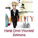 David Bowie 2004-04-11 Kelowna ,Prospera Place - Hang Onto Yourself Kelowna - SQ 7,5