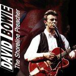 David Bowie 1990-05-28 & 29 Mountain View ,Shoreline Amphitheatre – The Shoreline Preacher – SQ 8,5
