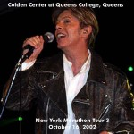 David Bowie 2002-10-16 New York ,Queens College – Golden Centre At Queens College – SQ -9