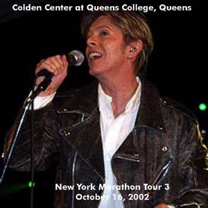 David Bowie 2002-10-16 New York ,Queens College - Golden Centre At Queens College - SQ -9