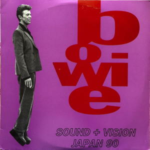 David Bowie 1990-05-16 Tokyo ,The Dome - Sound & Vision Japan 90 - (Vinyl) - SQ 8,5
