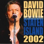 David Bowie 2002-10-11 Staten Island ,Music Hall at Snug Harbor – Staten Island 2002 – SQ 8,5