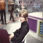 David Bowie Six Years Of Daydream ,The unreleased BBC recordings 1967 – 1972 - SQ 6 - 8