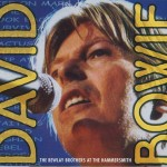 David Bowie 2002-10-02 London ,Carling Apollo Hammersmith and Maida Vale Studios - The Bewlay Brothers At The Hammersmith - SQ -9