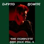 David Bowie The Complete BBC Files Vol 4 - (BBC Sessions 1972 - 1997) - SQ 8-9