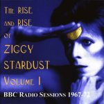 David Bowie The Rise And Rise Of Ziggy Stardust Vol 1 (BBC Radio session 1967-72) - SQ 8