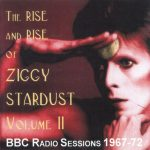 David Bowie The Rise And Rise Of Ziggy Stardust Vol 2 - (BBC Radio session 1967-72) - SQ 8