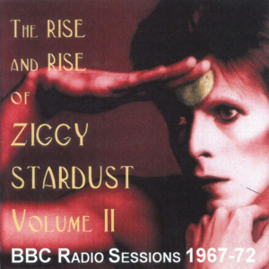 David Bowie The Rise And Rise Of Ziggy Stardust Vol 2 (BBC Radio session 1967-72) - SQ 8