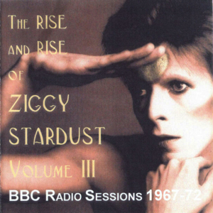 David Bowie The Rise And Rise Of Ziggy Stardust Vol 3 (BBC Radio session 1967-72) - SQ 8