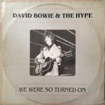 1970-02-05 David Bowie & The Hype - We Were So Turned On - SQ 8+