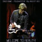 David Bowie 2003-08-19 New York ,Poughkeepsie ,Change Theater (Warm-Up show) - Welcome To Reality - SQ 9