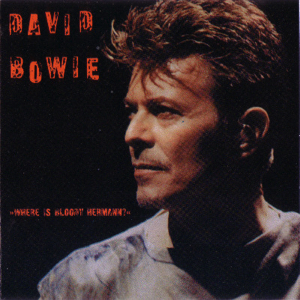 David Bowie 1996-02-04 Vienna ,Stadthalle - Where is Bloody Hermann - (Taborsky Records) - SQ 9