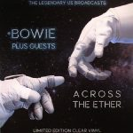 David Bowie Across The Ether (The Legendary US Broadcasts) (1973-1975) - SQ 8 - 9,5