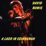 David Bowie 1973-05-19 Edinburg ,Empire Theatre - A Ladd In Edinburgh - (Old Gold Records) - SQ 6