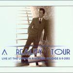 David Bowie 2003-09-08 London ,Hammersmith ,Riverside Studios - A Reality Tour - (Soundboard) - SQ 9