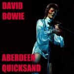 David Bowie 1973-05-16 Aberdeen ,Music Hall – Aberdeen Quicksand – SQ 4