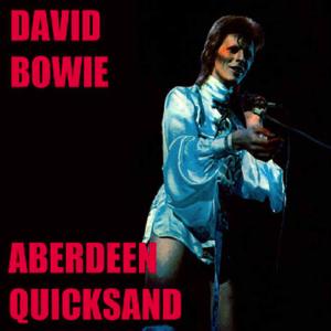 David Bowie 1973-05-16 Aberdeen ,Music Hall - Aberdeen Quicksand - SQ 4
