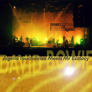 David Bowie 1996-01-28 Utrecht ,Jaarbeurs Hall - Algeria Touchshriek Meets Mr Ecstasy - SQ 8+