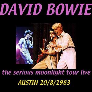 David Bowie 1983-08-20 Austin ,Frank Erwin Center - Live In Austin - SQ 8+