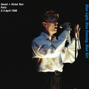 David Bowie 1990-04-02 +03 Paris ,Palais Omnisports - Blue Lights ,Blue Evening ,Blue Girl - SQ 8
