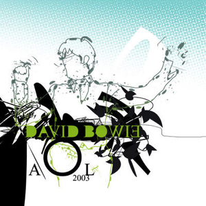 David Bowie 2003-09-23 Riverside ,AOL studio - Live In Sessions - SQ 9+