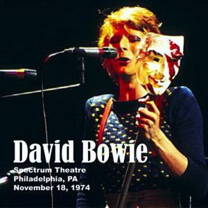 David Bowie 1974-11-18 Philadelphia ,Spectrum Theatre - Philadelphia 1974 - (source Dave Peters) - SQ 7+