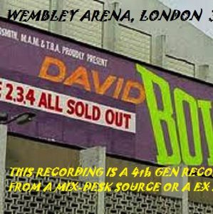 David Bowie 1983-06-03 London ,Wembley Arena ( 4th Gen. DAVROS057) - SQ -8