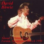 David Bowie 1990-03-06 Montreal ,The Forum – Montreal '90 – (Source 2) – SQ 8