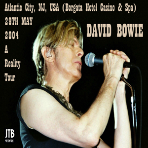 David Bowie 2004-05-29 Alanta City Borgata Hotel Casino ans Spa - Borgata - SQ -9