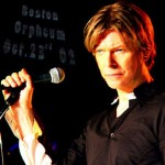 David Bowie 2002-10-23 Boston ,Orpheum Theatre – Boston Orpheum 2002 – SQ 8,5