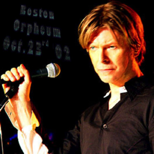 David Bowie 2002-10-23 Boston ,Orpheum Theatre, SQ 8,5
