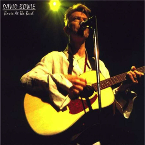 David Bowie 1997-08-11+12 London ,Shepherds Bush Empire - Bowie At The Bush - SQ 8,5