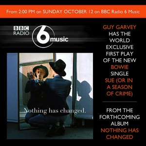 David Bowie Bowie on the Radio ,BBC Radio 6 Music,12th October 2014 SQ 10