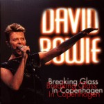 David Bowie 1996-01-24 Copenhagen ,Valby Hall - Breaking Glass in Copenhagen - SQ 8,5