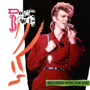 David Bowie 1987-07-04 Toulouse ,Stadium Municipal - Breaking Wine For You - SQ -8