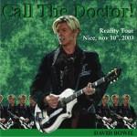 David Bowie 2003-11-10 Nice ,Le Palais - Call The Doktor ! - SQ -9