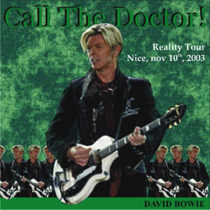 David Bowie 2003-11-10 Nice , Le Palais - Call The Doktor ! - SQ -9