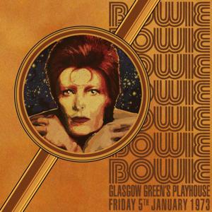 David Bowie 1973-01-05 Glasgow ,Greens Playhouse (Raw Version) SQ 6,5