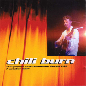 David Bowie 1997-10-07 Fort Lauderdale ,The Chili Pepper Club - Chili Burn - SQ 8+