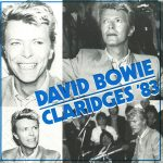 "David Bowie 1983-03-17 London Claridge's Hotel - Claridges '83 - 7"" vinyl single"