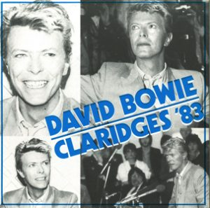 "David Bowie 1983-03-17 London ,Claridge's Hotel - Claridges '83 - (7"" vinyl single) - SQ 8,5"