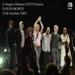 David Bowie 2003-10-31 Koln ,Köln arena - Stars In Your Eyes - SQ 8+