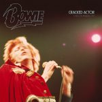 David Bowie Cracked Actor – Live In Los Angles ,Universal Amphitheater (1974) – SQ 10