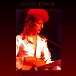 David Bowie 1973-03-01 Detroit ,The Masonic Temple Auditorium - The Last Panic - (Remaster) - SQ 6,5